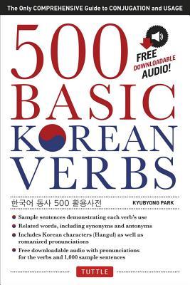 500 Basic Korean Verbs By Park, Kyubyong/ Lee, Sang-Oak (FRW)